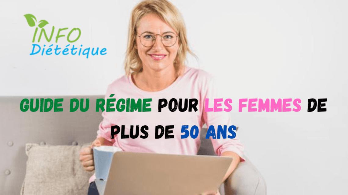 Guide du régime pour les femmes de plus de 50 ans