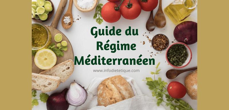 Guide du régime Méditerranéen (