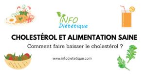 Comment faire baisser le cholestérol ?