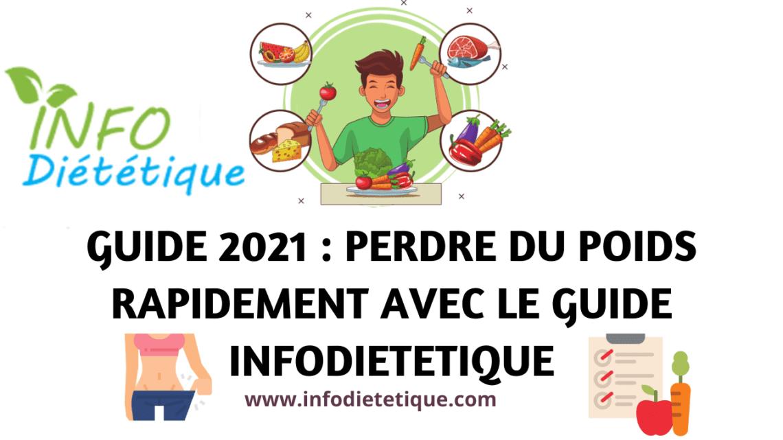 Guide 2021 Perdre du poids rapidement avec le guide INFODIETETIQUE